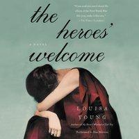 Heroes' Welcome - Louisa Young - audiobook