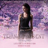 Transcendent - Lesley Livingston - audiobook
