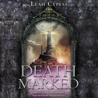 Death Marked - Leah Cypess - audiobook