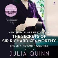Secrets of Sir Richard Kenworthy - Julia Quinn - audiobook