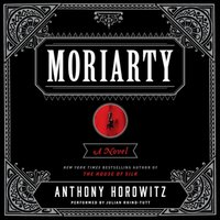Moriarty - Anthony Horowitz - audiobook