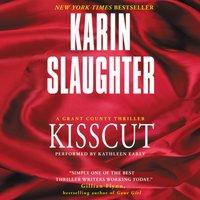 Kisscut - Karin Slaughter - audiobook
