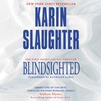 Blindsighted - Karin Slaughter - audiobook