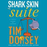 Shark Skin Suite - Tim Dorsey - audiobook