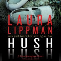 Hush Hush - Laura Lippman - audiobook