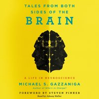 Tales from Both Sides of the Brain - Michael S. Gazzaniga - audiobook