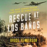Rescue at Los Banos - Bruce Henderson - audiobook