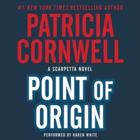 Point of Origin - Patricia Cornwell - audiobook