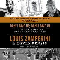 Don't Give Up, Don't Give In - Louis Zamperini - audiobook
