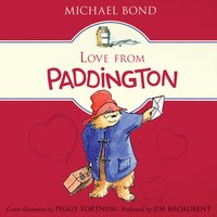 Love from Paddington - Michael Bond - audiobook