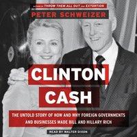 Clinton Cash - Peter Schweizer - audiobook