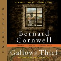 Gallows Thief - Bernard Cornwell - audiobook