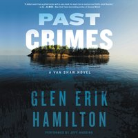 Past Crimes - Glen Erik Hamilton - audiobook