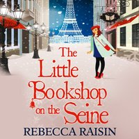 Little Bookshop On The Seine - Rebecca Raisin - audiobook