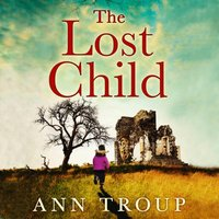 Lost Child - Ann Troup - audiobook