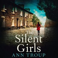 Silent Girls - Ann Troup - audiobook
