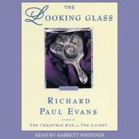 Looking Glass - Richard Paul Evans - audiobook