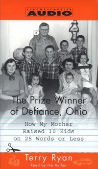 Prize Winner of Defiance, Ohio - Terry Ryan - audiobook