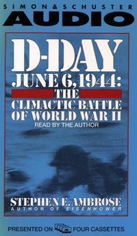 D-Day - Stephen E. Ambrose - audiobook