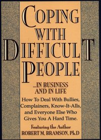 Coping With Difficult People - Robert Bramson - audiobook