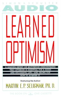 Learned Optimism - Martin E. P. Seligman - audiobook