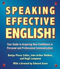 Speaking Effective English! - John Arthur Watkins - audiobook