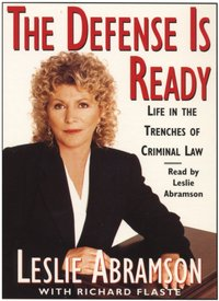 Defense Is Ready: Life in the Trenches of Criminal Law - Leslie Abramson - audiobook