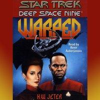 Star Trek Deep Space Nine: Warped - K.W. Jeter - audiobook