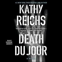 Death Du Jour - Kathy Reichs - audiobook
