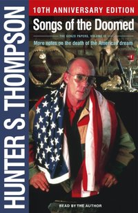 Songs of the Doomed - Hunter S. Thompson - audiobook