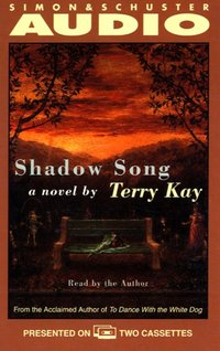 Shadow Song - Terry Kay - audiobook