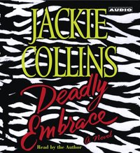 Deadly Embrace - Jackie Collins - audiobook