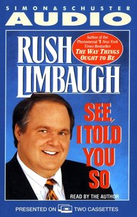 See I Told You So - Rush Limbaugh - audiobook