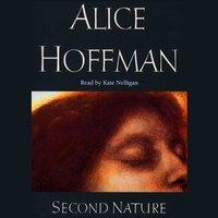 Second Nature - Alice Hoffman - audiobook