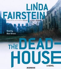 Deadhouse - Linda Fairstein - audiobook
