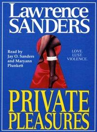 Private Pleasures - Lawrence Sanders - audiobook
