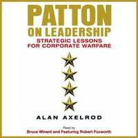 Patton on Leadership - Alan Axelrod - audiobook