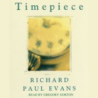 Timepiece - Richard Paul Evans - audiobook