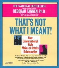 That's Not What I Meant - Deborah Tannen - audiobook