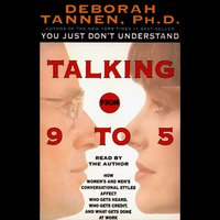 Talking from 9 to 5 - Deborah Tannen - audiobook