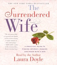 Surrendered Wife - Laura Doyle - audiobook