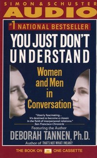 You Just Don't Understand - Deborah Tannen - audiobook