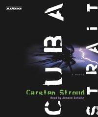 Cuba Strait - Carsten Stroud - audiobook
