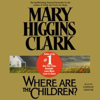 Where are the Children? - Mary Higgins Clark - audiobook