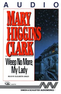 Weep No More My Lady - Mary Higgins Clark - audiobook