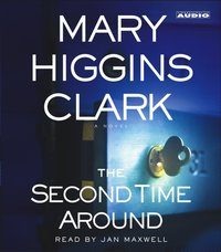 Second Time Around - Mary Higgins Clark - audiobook