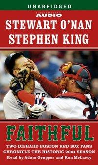 Faithful - Stewart O'Nan - audiobook