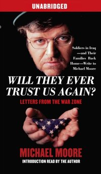 Will They Ever Trust Us Again? - Michael Moore - audiobook