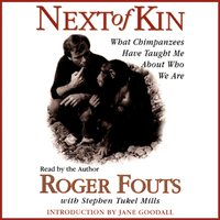 Next of Kin - Roger Fouts - audiobook