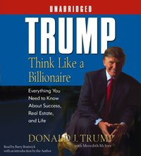 Trump:Think Like a Billionaire - Donald J. Trump - audiobook